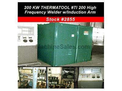 200 KW THERMATOOL #TI 200 High Frequency Welder