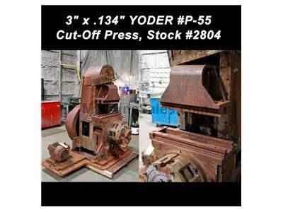 "3"" (76.2mm) x .134"" (3.4mm) YODER #P-55 Cut-Off Press"