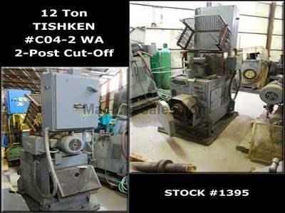 12 Ton TISHKEN #C04-2 WA 2-Post Cut-Off