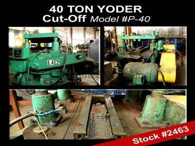 40 Ton YODER P-40 Cut-Off Press