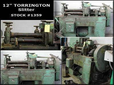 "12"" TORRINGTON Slitter"