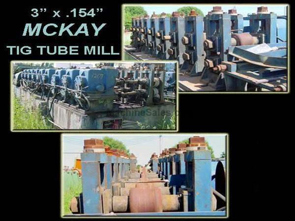 "3"" X .154"" MCKAY TIG TYPE TUBE MILL: STOCK #14033"