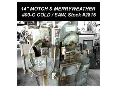 "14"" MOTCH & MERRYWEATHER #00-G Cold Saw"